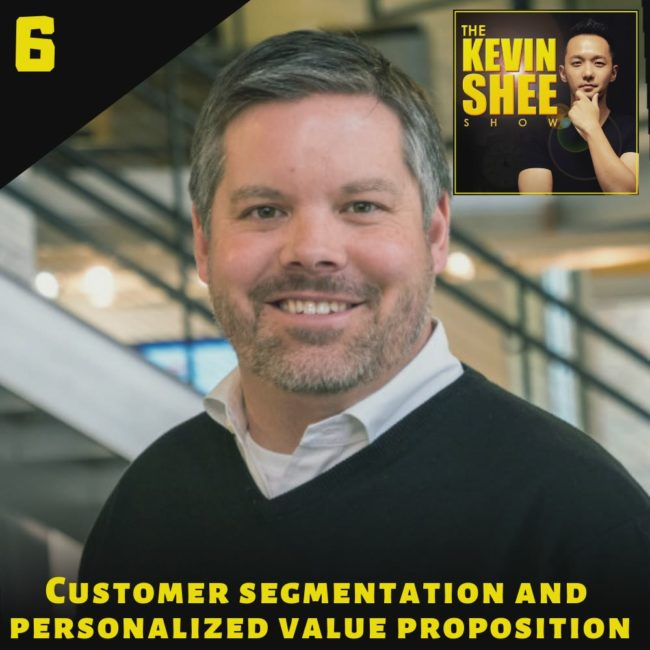 6. Customer segmentation and personalized value proposition